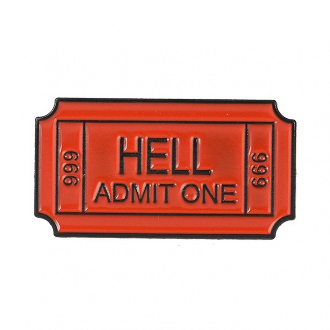 Women's Hell Admit One Badge